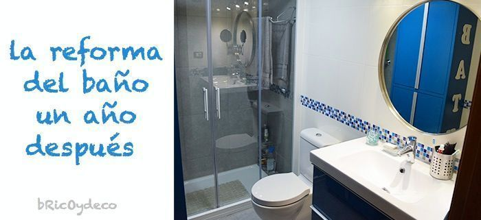 Reforma Baño Paso A Paso:Reforma del baño un año después