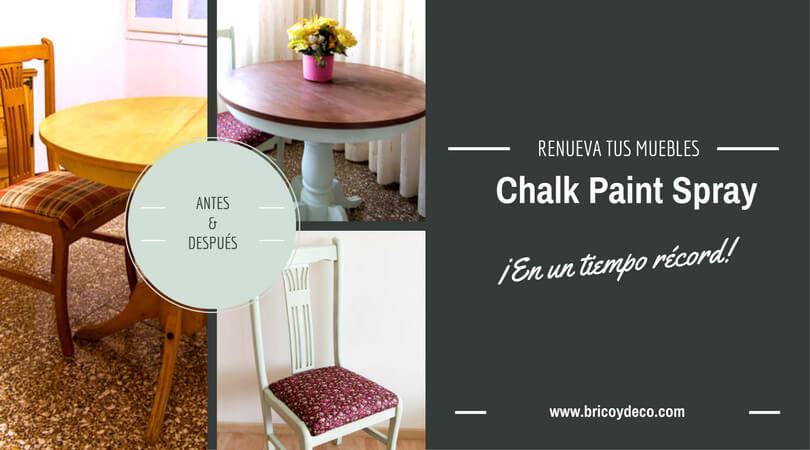 Renovar muebles con chalk paint en spray en un tiempo récord