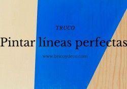 Truco para pintar líneas perfectas con cinta de pintor