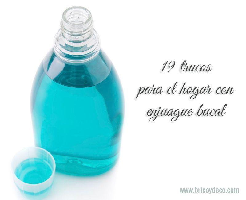 19 trucos con enjuague bucal que debes saber