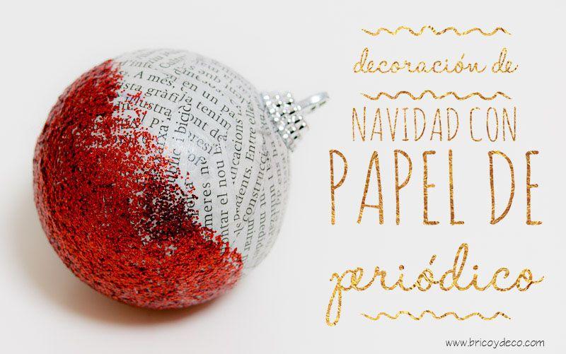 22 ideas de decoración de Navidad con papel de periódico